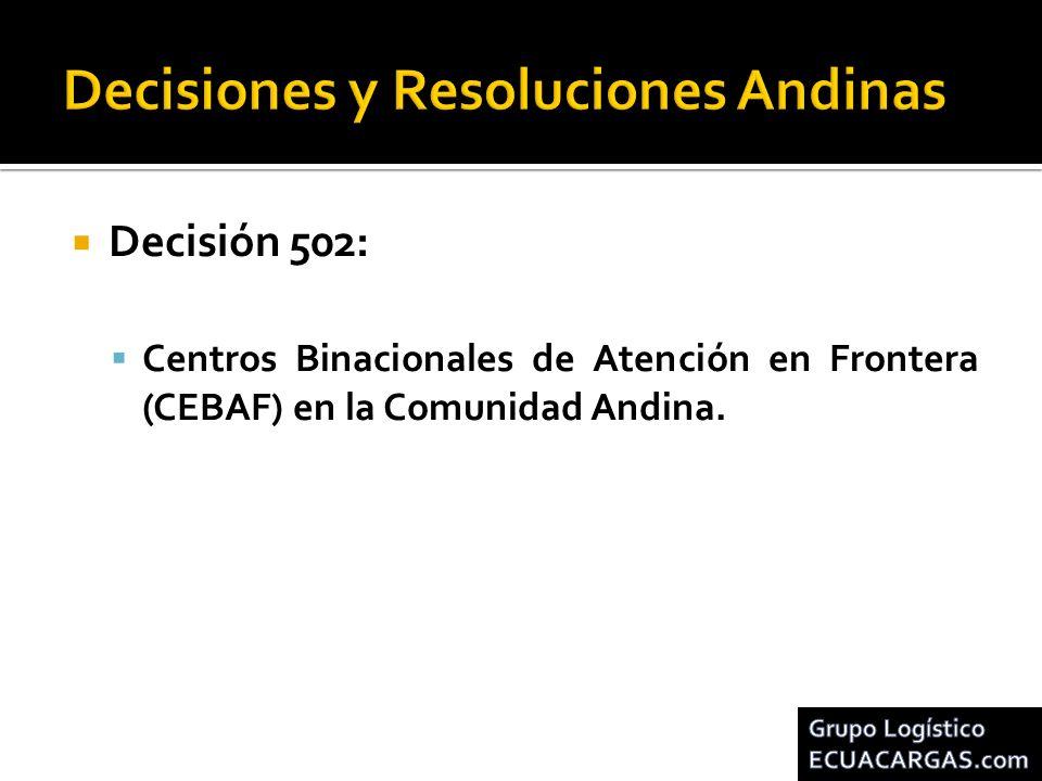Decisión 502: Centros Binacionales de Atención en Frontera (CEBAF) en la Comunidad Andina.