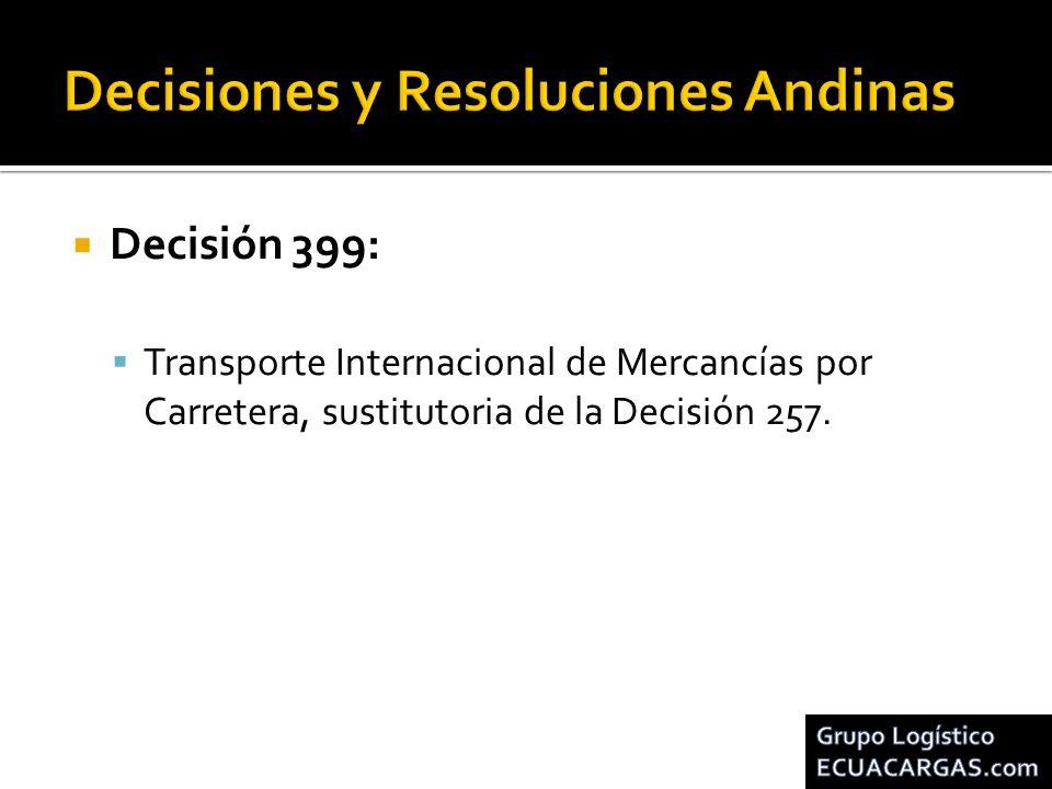 Decisión 491: Reglamento Técnico Andino sobre Límites de Pesos y Dimensiones de los Vehículos destinados al Transporte Internacional de Pasajeros y Mercancías por Carretera.