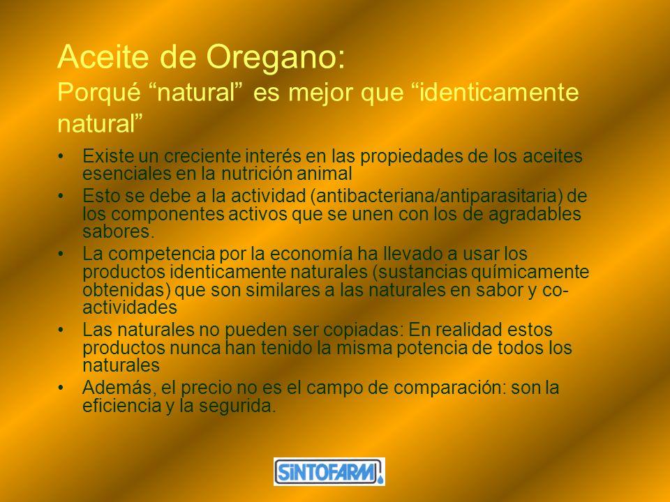 Aceite de Oregano: Porqué natural es mejor que identicamente natural Existe un creciente interés en las propiedades de los aceites esenciales en la nu