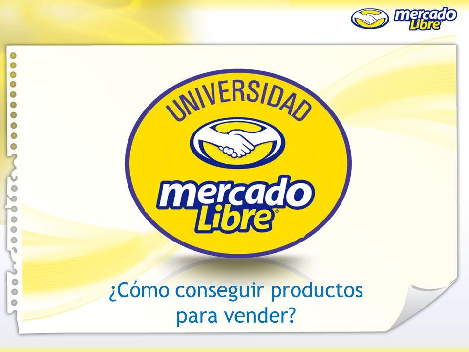¿Cómo conseguir productos para vender? ¿Cómo empiezo a vender en MercadoLibre ¿Cómo conseguir productos para vender?