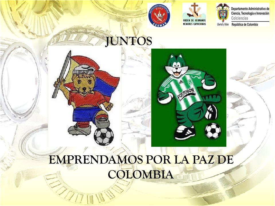 JUNTOS EMPRENDAMOS POR LA PAZ DE COLOMBIA