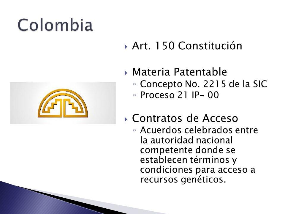 Art. 150 Constitución Materia Patentable Concepto No. 2215 de la SIC Proceso 21 IP- 00 Contratos de Acceso Acuerdos celebrados entre la autoridad naci