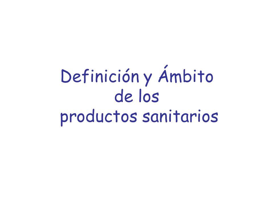 Definición y Ámbito de los productos sanitarios