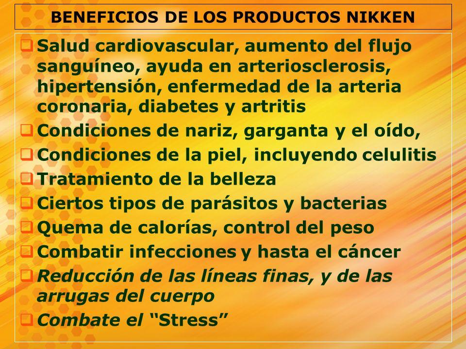BENEFICIOS DE LOS PRODUCTOS NIKKEN Salud cardiovascular, aumento del flujo sanguíneo, ayuda en arteriosclerosis, hipertensión, enfermedad de la arteri