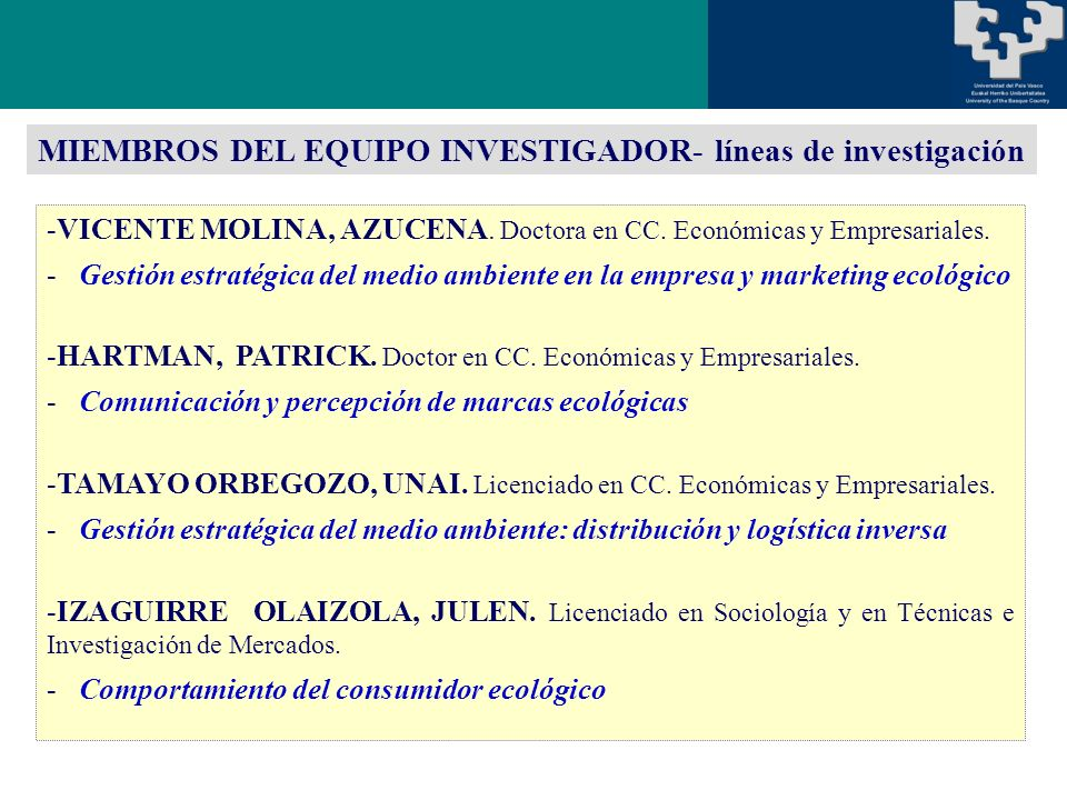 -VICENTE MOLINA, AZUCENA. Doctora en CC. Económicas y Empresariales.
