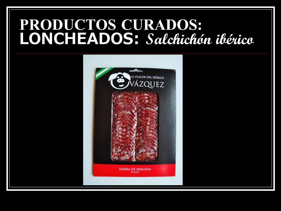 PRODUCTOS CURADOS: LONCHEADOS: Chorizo ibérico