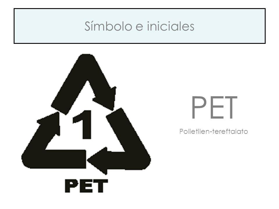 Símbolo e iniciales PET Polietilen-tereftalato