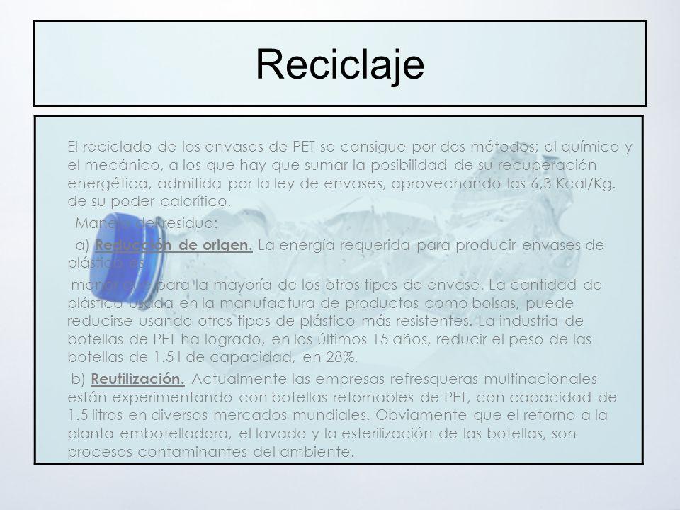 c ) Reciclaje.