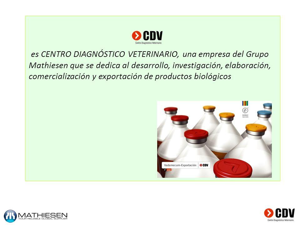 es CENTRO DIAGNÓSTICO VETERINARIO, una empresa del Grupo Mathiesen que se dedica al desarrollo, investigación, elaboración, comercialización y exporta