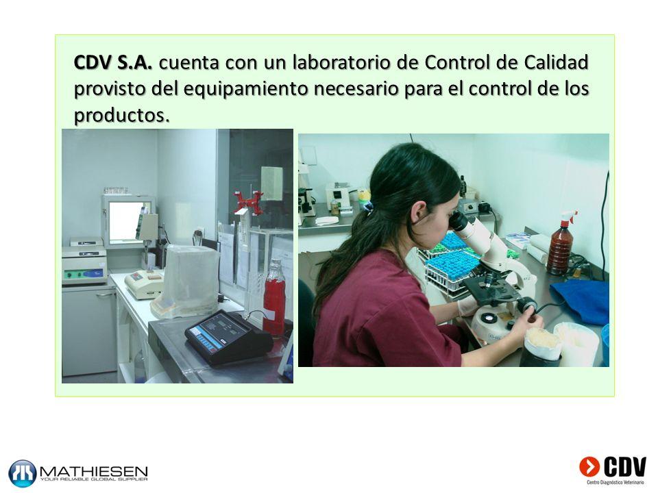 CDV S.A. cuenta con un laboratorio de Control de Calidad provisto del equipamiento necesario para el control de los productos.