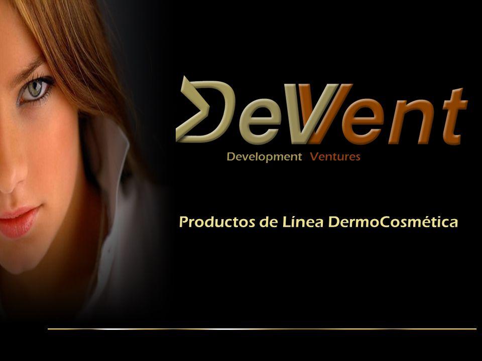 www.DevVent.com contacto@DevVent.com www.facebook.com/ProductosDevVent Development Ventures Productos de Línea DermoCosmética