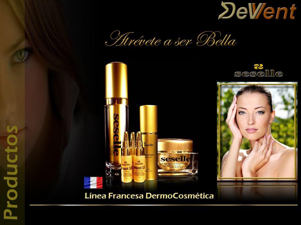 www.DevVent.com contacto@DevVent.com www.facebook.com/ProductosDevVent Línea Francesa DermoCosmética Productos