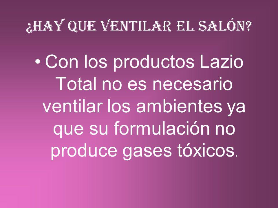 ¿Hay que ventilar el salón? Con los productos Lazio Total no es necesario ventilar los ambientes ya que su formulación no produce gases tóxicos.