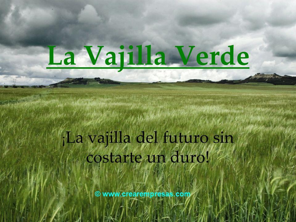 La Vajilla Verde ¡ La vajilla del futuro sin costarte un duro! © www.crearempresas.com