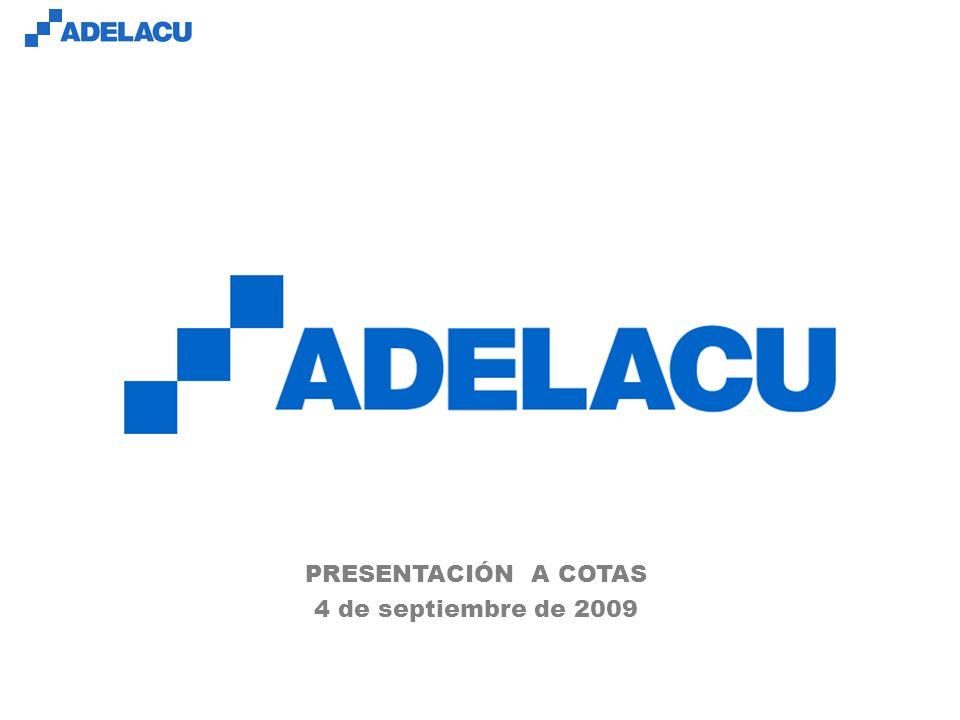 www.adelacu.com PRESENTACIÓN A COTAS 4 de septiembre de 2009