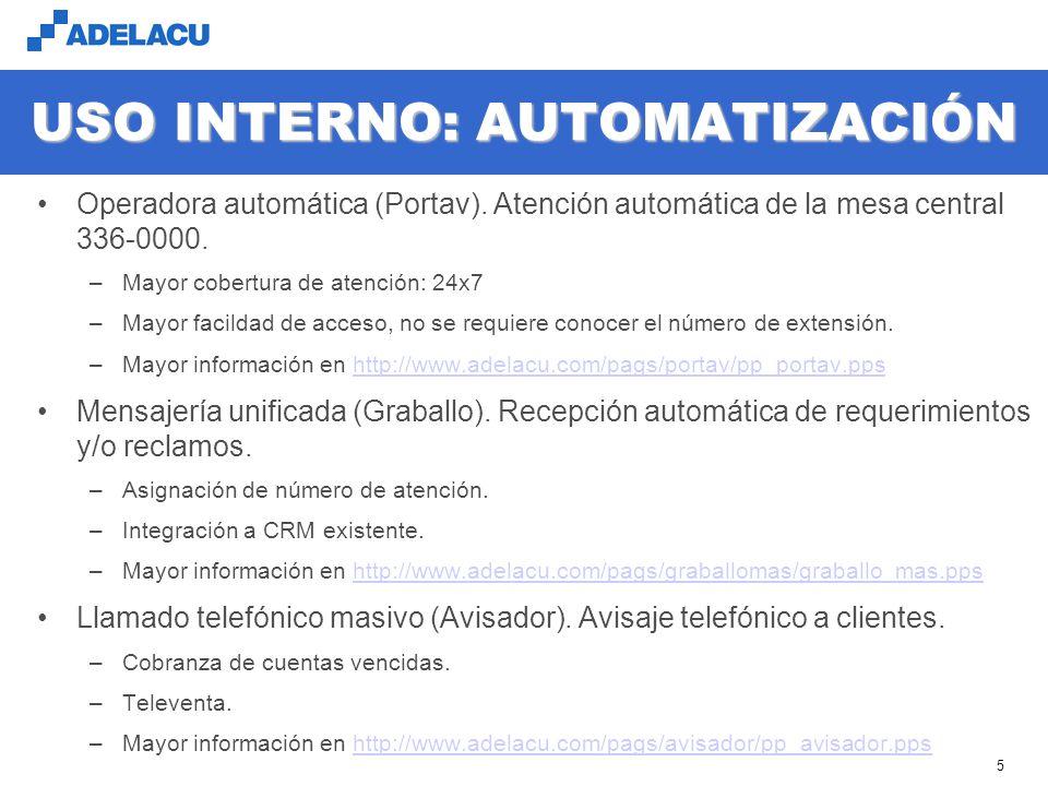 www.adelacu.com 5 USO INTERNO: AUTOMATIZACIÓN Operadora automática (Portav).