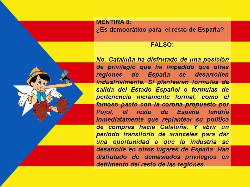 MENTIRA 7: Cataluña genera más riqueza que la que la que recibe. FALSO Navarra o Baleares tienen una renta per cápita mayor, y Madrid (la obsesión de