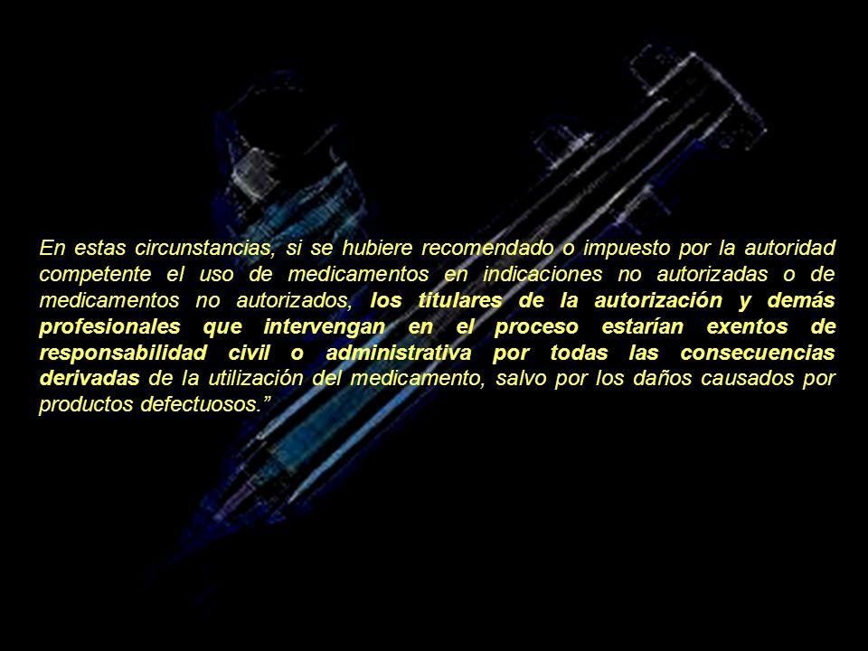 La Agencia Española de Medicamentos y Productos Sanitarios podrá autorizar temporalmente la distribución de medicamentos no autorizados, en respuesta