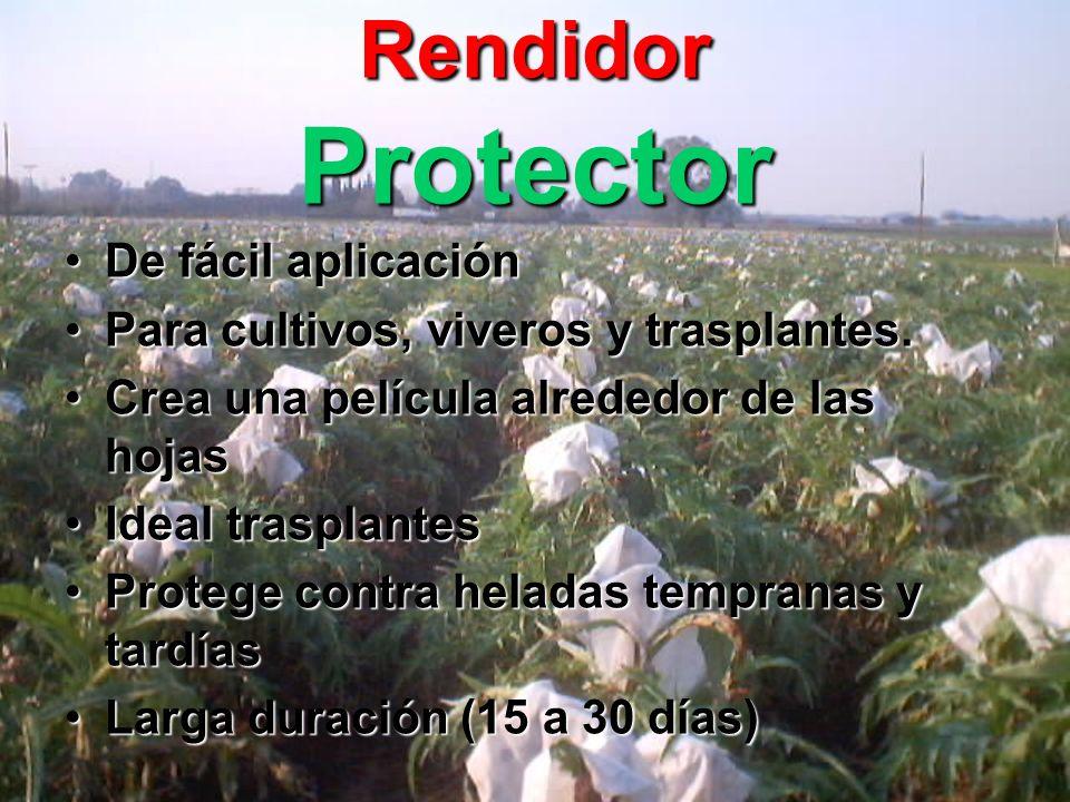 Rendidor Protector De fácil aplicaciónDe fácil aplicación Para cultivos, viveros y trasplantes.Para cultivos, viveros y trasplantes.