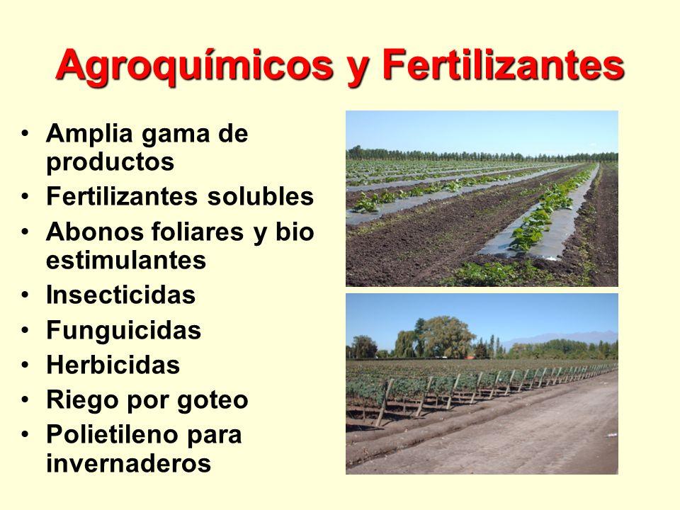 Agroquímicos y Fertilizantes Amplia gama de productos Fertilizantes solubles Abonos foliares y bio estimulantes Insecticidas Funguicidas Herbicidas Riego por goteo Polietileno para invernaderos