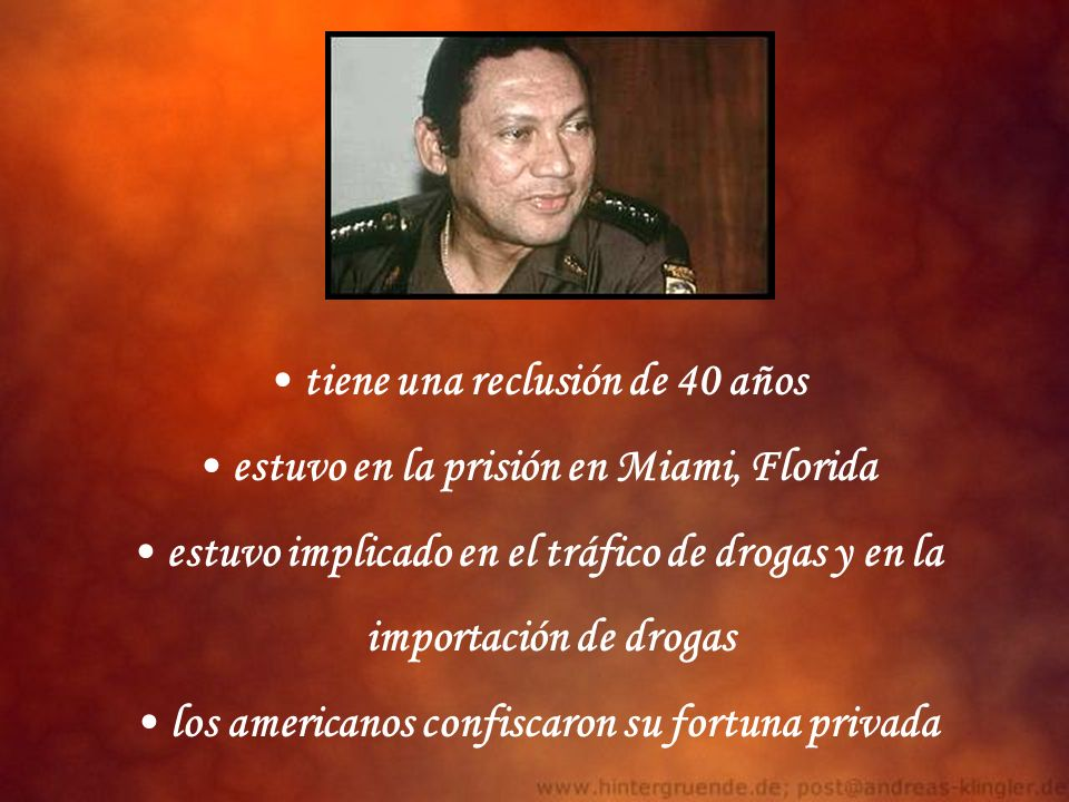tiene una reclusión de 40 años estuvo en la prisión en Miami, Florida estuvo implicado en el tráfico de drogas y en la importación de drogas los ameri