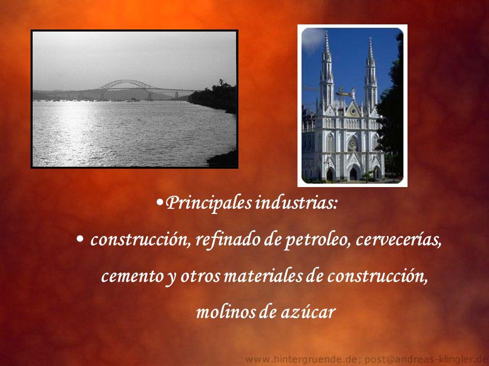 Principales industrias: construcción, refinado de petroleo, cervecerías, cemento y otros materiales de construcción, molinos de azúcar