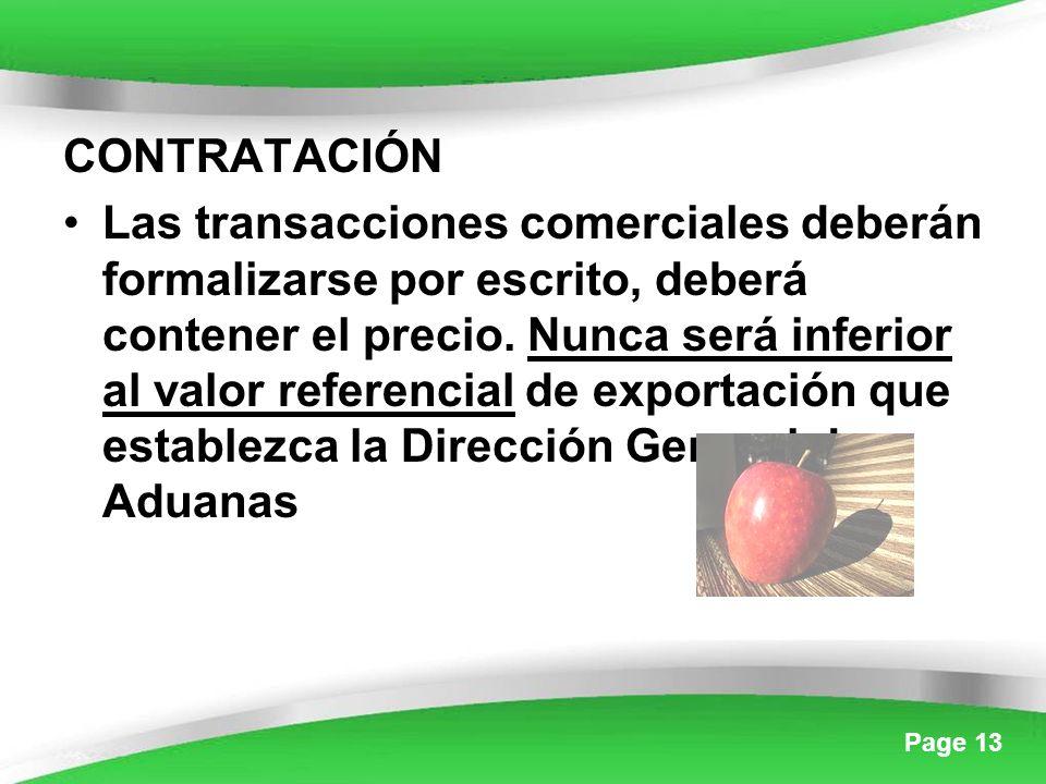 Page 13 CONTRATACIÓN Las transacciones comerciales deberán formalizarse por escrito, deberá contener el precio.
