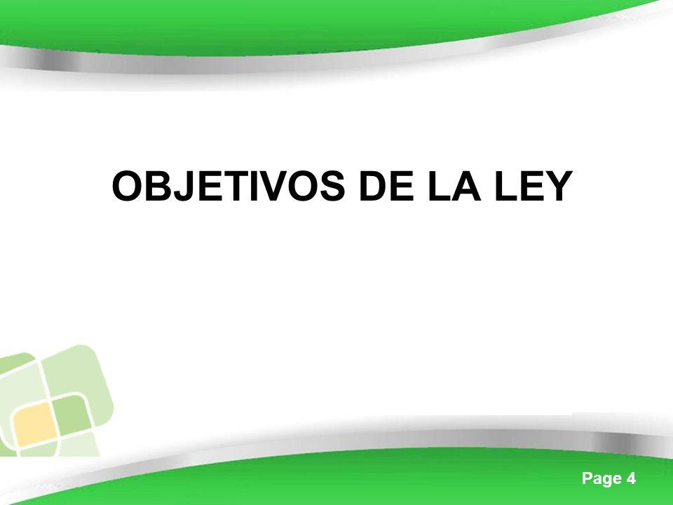 Page 4 OBJETIVOS DE LA LEY