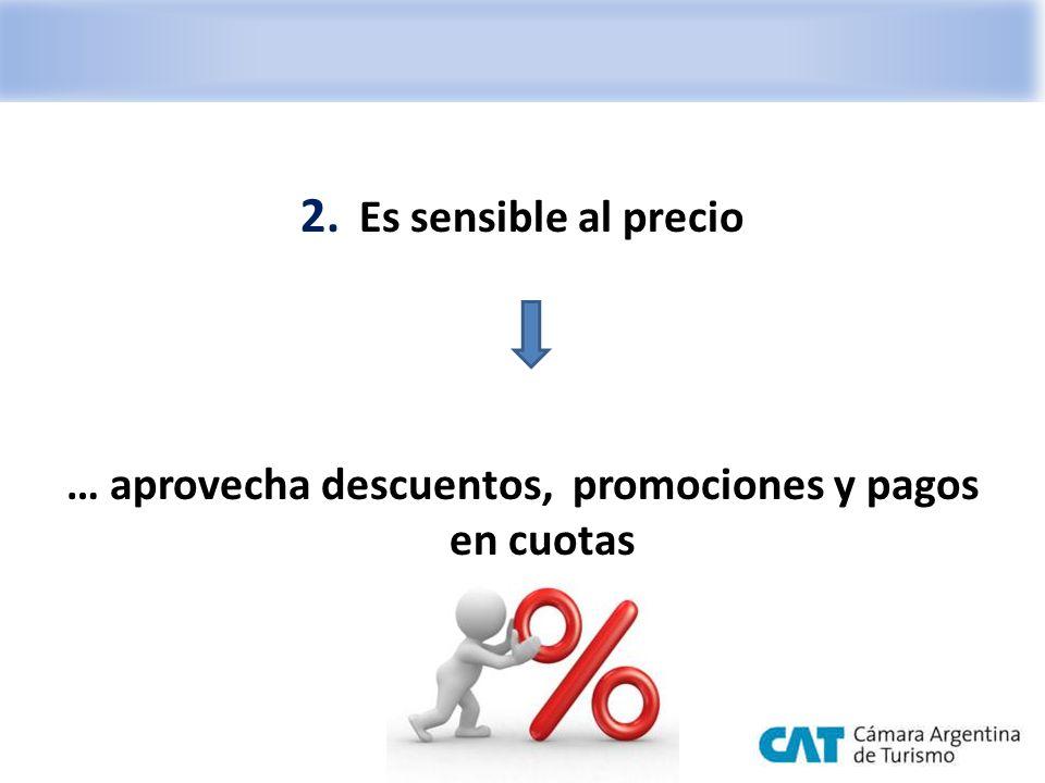 2. Es sensible al precio … aprovecha descuentos, promociones y pagos en cuotas
