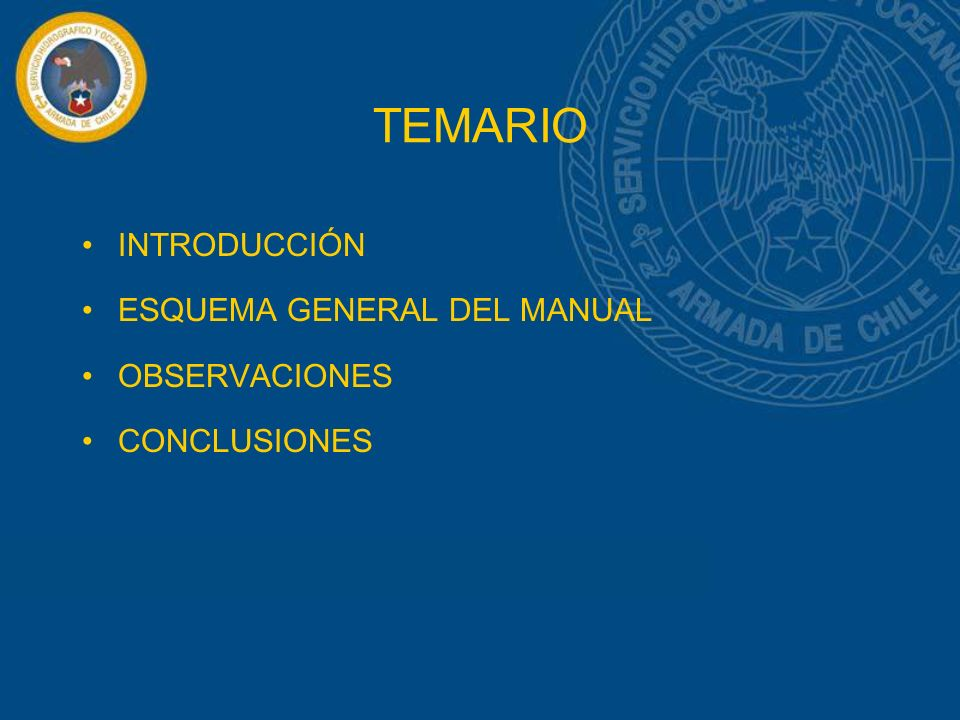 TEMARIO INTRODUCCIÓN ESQUEMA GENERAL DEL MANUAL OBSERVACIONES CONCLUSIONES