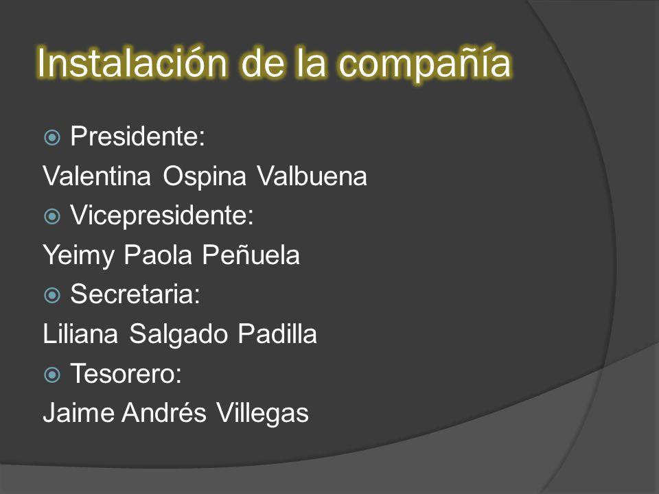 Presidente: Valentina Ospina Valbuena Vicepresidente: Yeimy Paola Peñuela Secretaria: Liliana Salgado Padilla Tesorero: Jaime Andrés Villegas