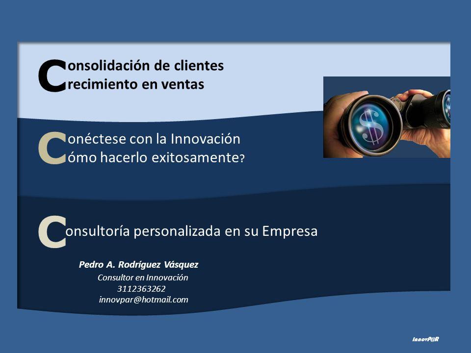 onsultoría personalizada en su Empresa onéctese con la Innovación ómo hacerlo exitosamente .