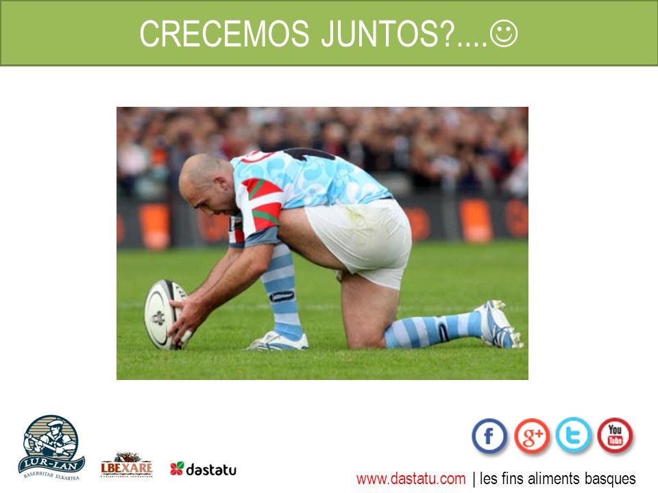 www.dastatu.com | les fins aliments basques CRECEMOS JUNTOS?....