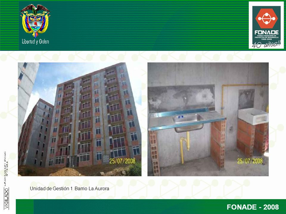 FONADE - 2008 Unidad de Gestión 1 Barrio La Aurora