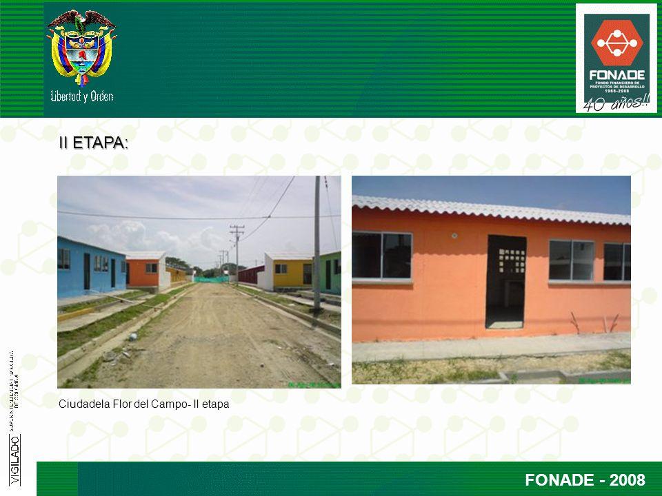 FONADE - 2008 II ETAPA: Ciudadela Flor del Campo- II etapa