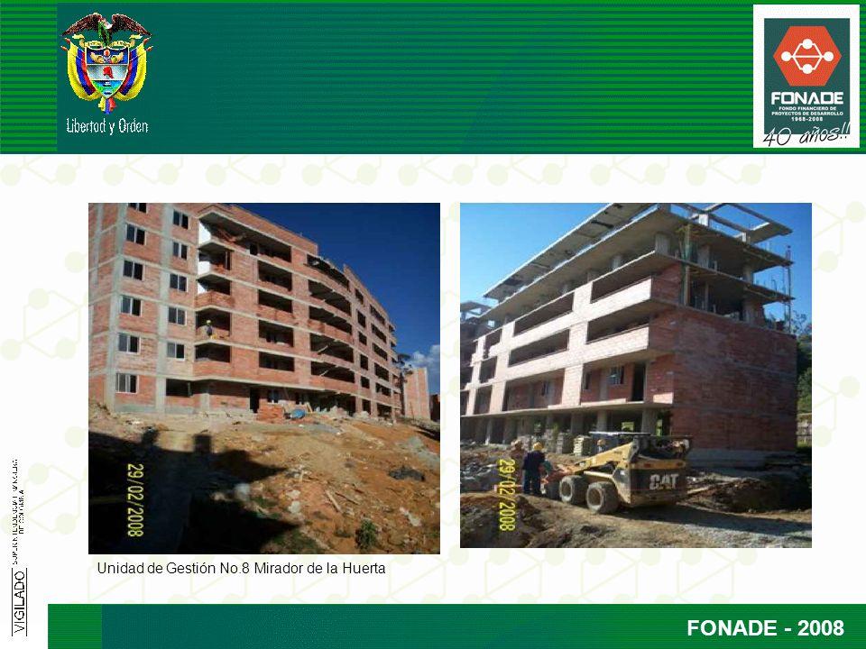 FONADE - 2008 Unidad de Gestión No.8 Mirador de la Huerta
