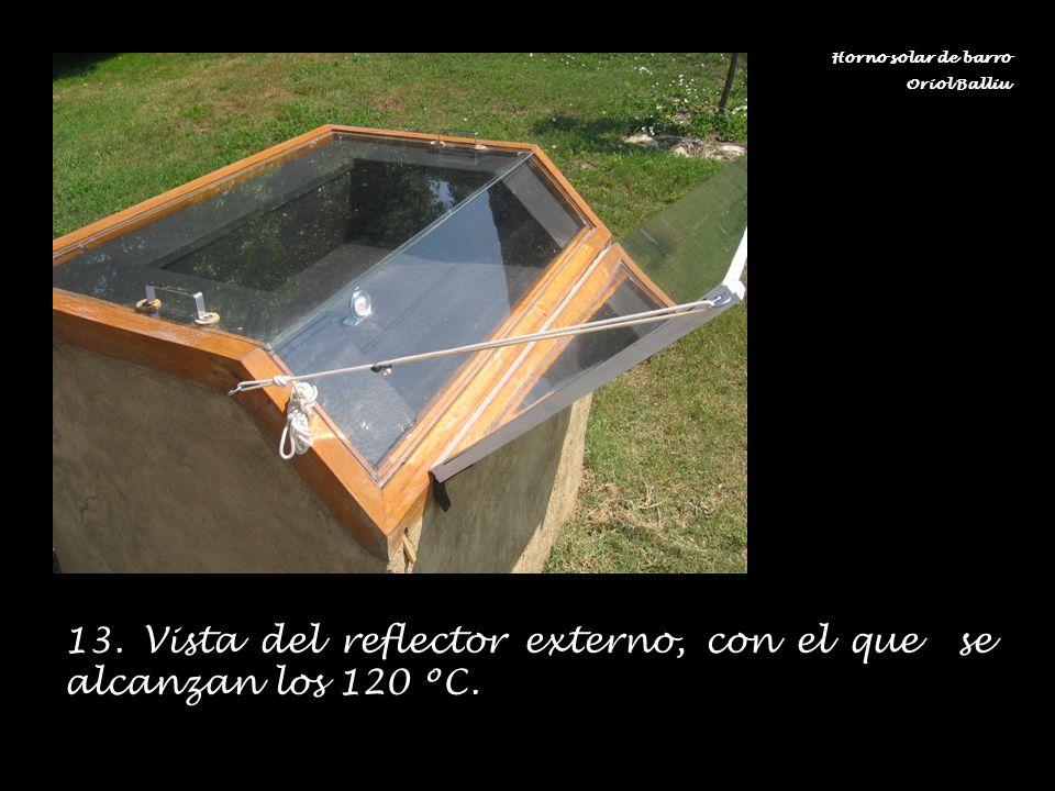 13. Vista del reflector externo, con el que se alcanzan los 120 ºC. Horno solar de barro Oriol Balliu