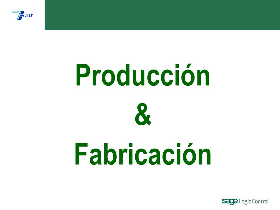 Producción & Fabricación