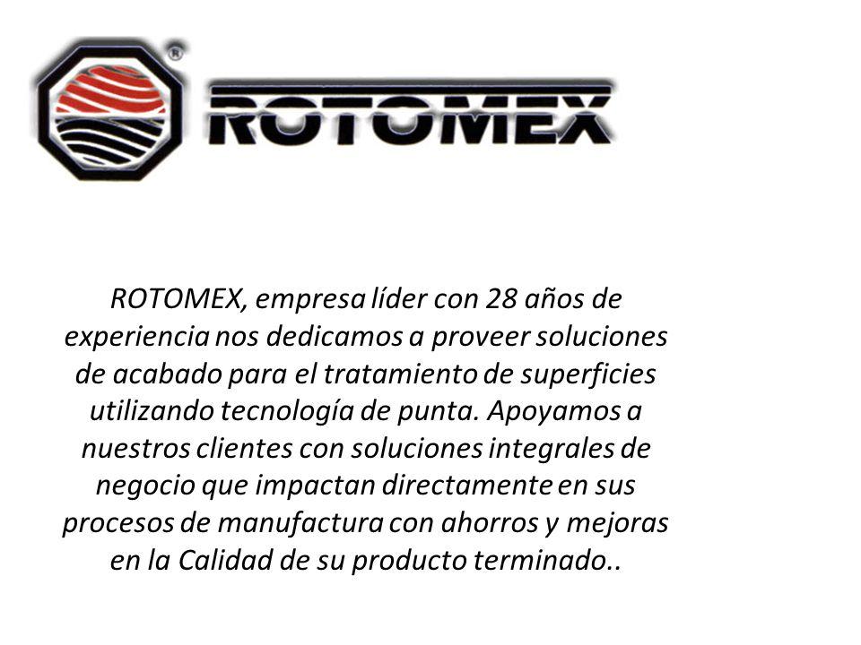 ROTOMEX, empresa líder con 28 años de experiencia nos dedicamos a proveer soluciones de acabado para el tratamiento de superficies utilizando tecnología de punta.