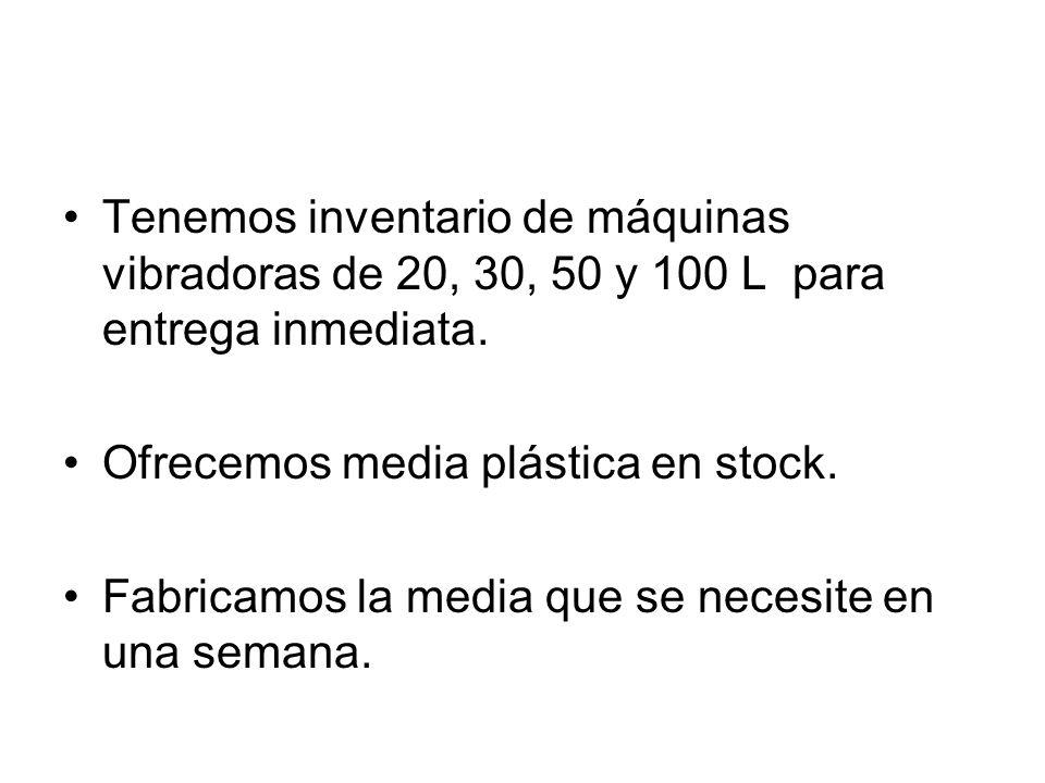 Tenemos inventario de máquinas vibradoras de 20, 30, 50 y 100 L para entrega inmediata.