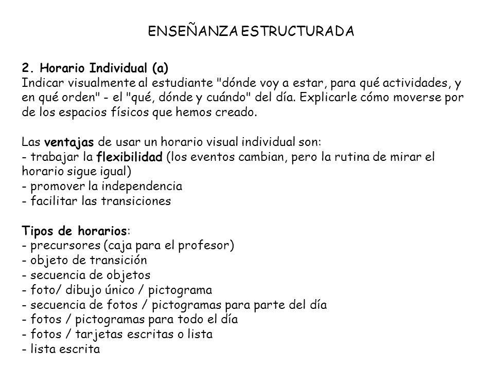 2. Horario Individual (a) Indicar visualmente al estudiante