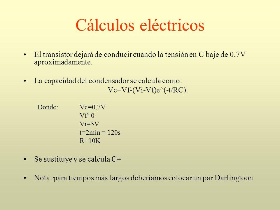Cálculos eléctricos El transistor dejará de conducir cuando la tensión en C baje de 0,7V aproximadamente. La capacidad del condensador se calcula como