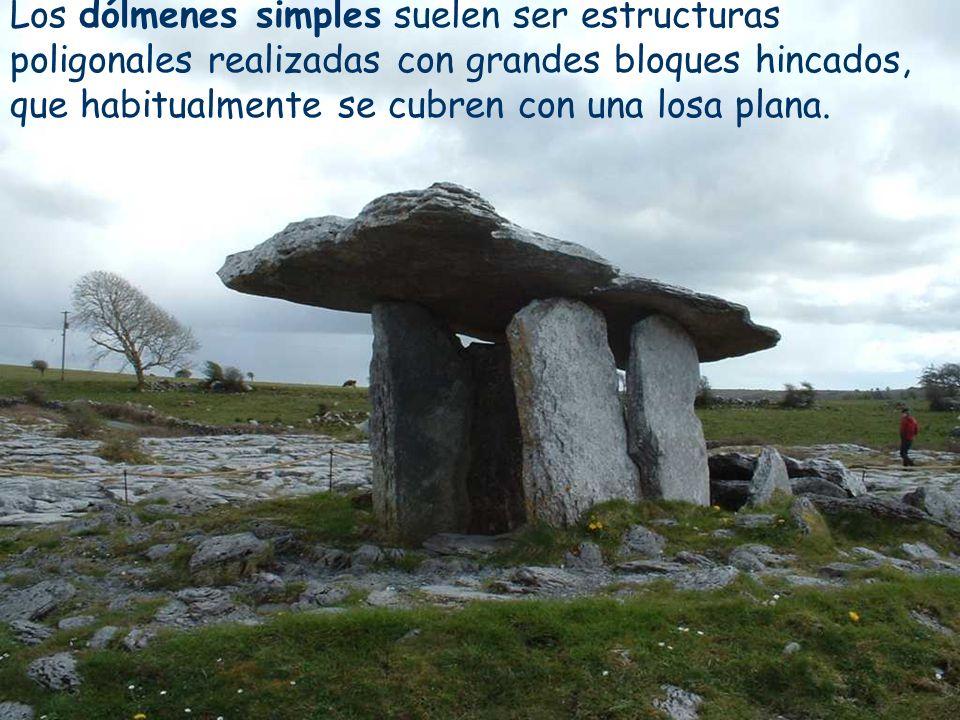 Los dólmenes simples suelen ser estructuras poligonales realizadas con grandes bloques hincados, que habitualmente se cubren con una losa plana.