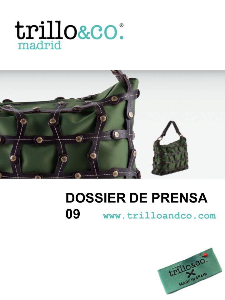 DOSSIER DE PRENSA 09 www.trilloandco.com