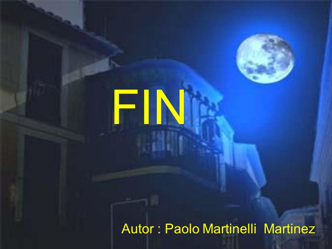 FIN Autor : Paolo Martinelli Martinez
