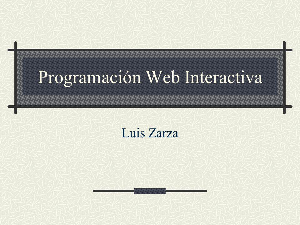 Programación Web Interactiva Luis Zarza