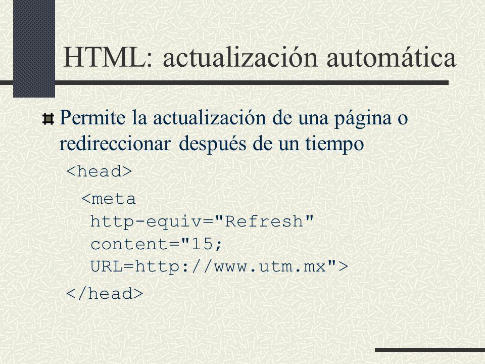 HTML: actualización automática Permite la actualización de una página o redireccionar después de un tiempo