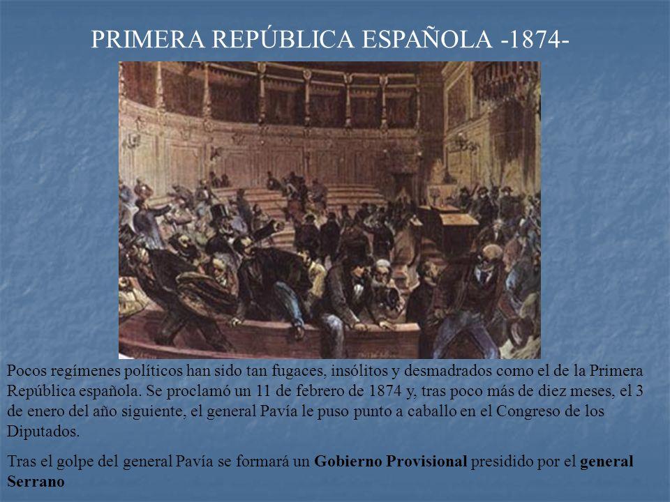 PRIMERA REPÚBLICA ESPAÑOLA -1874- Entre los problemas de la 1ª República estaban: * La insurrección cubana * La tercera guerra carlista * La división republicana entre Unitarios y Federalistas * El cantonalismo.