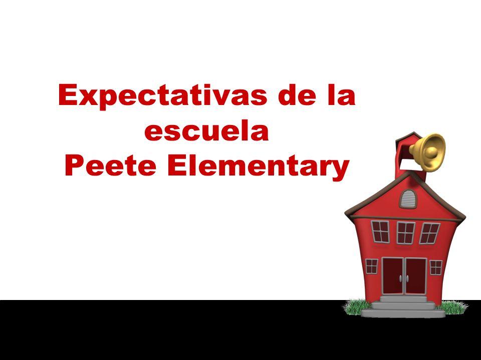 Expectativas de la escuela Peete Elementary