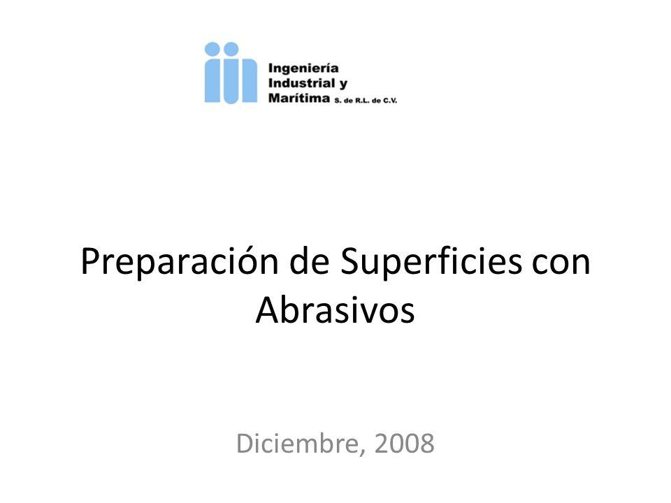 Preparación de Superficies con Abrasivos Diciembre, 2008